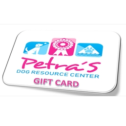 Petra's Dog Resource Center - Gift Card
